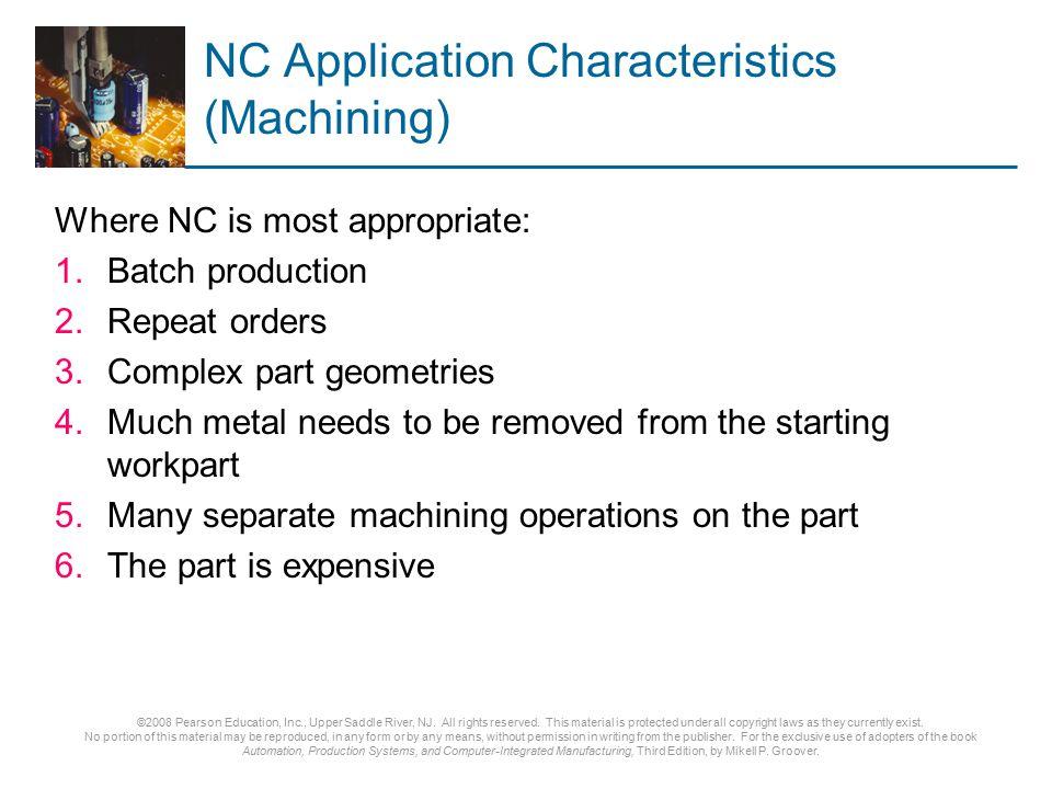 NC Application Characteristics (Machining)