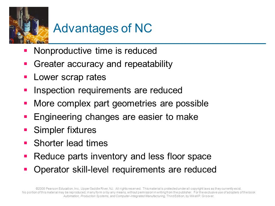 Advantages of NC Nonproductive time is reduced