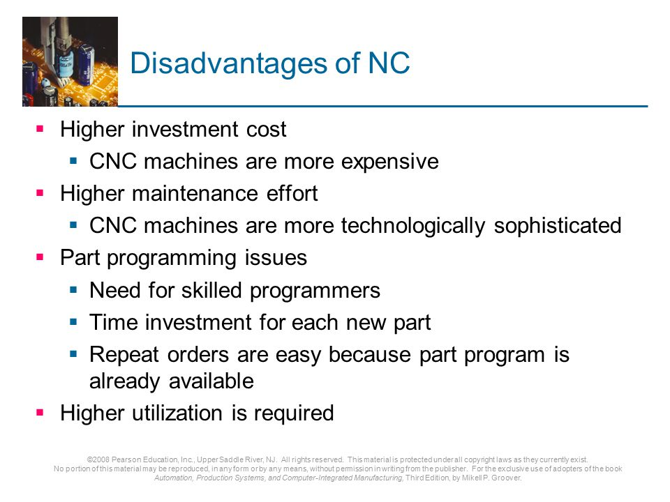 Disadvantages of NC Higher investment cost