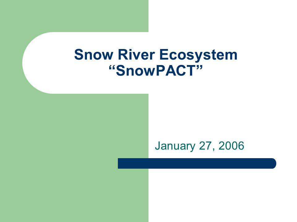 Snow River Ecosystem SnowPACT