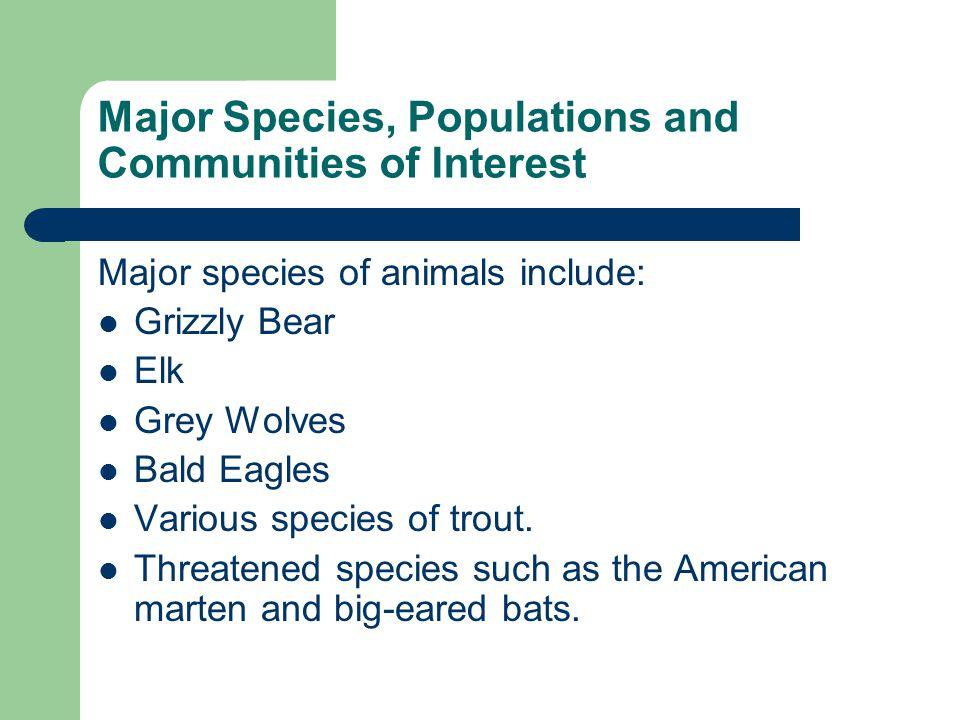 Major Species, Populations and Communities of Interest