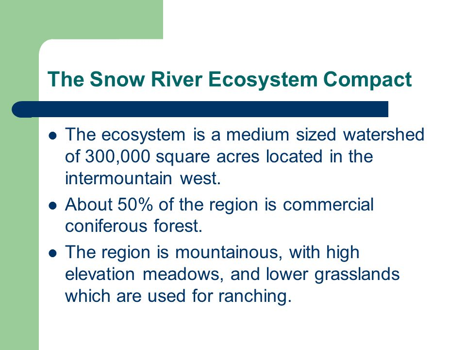 The Snow River Ecosystem Compact