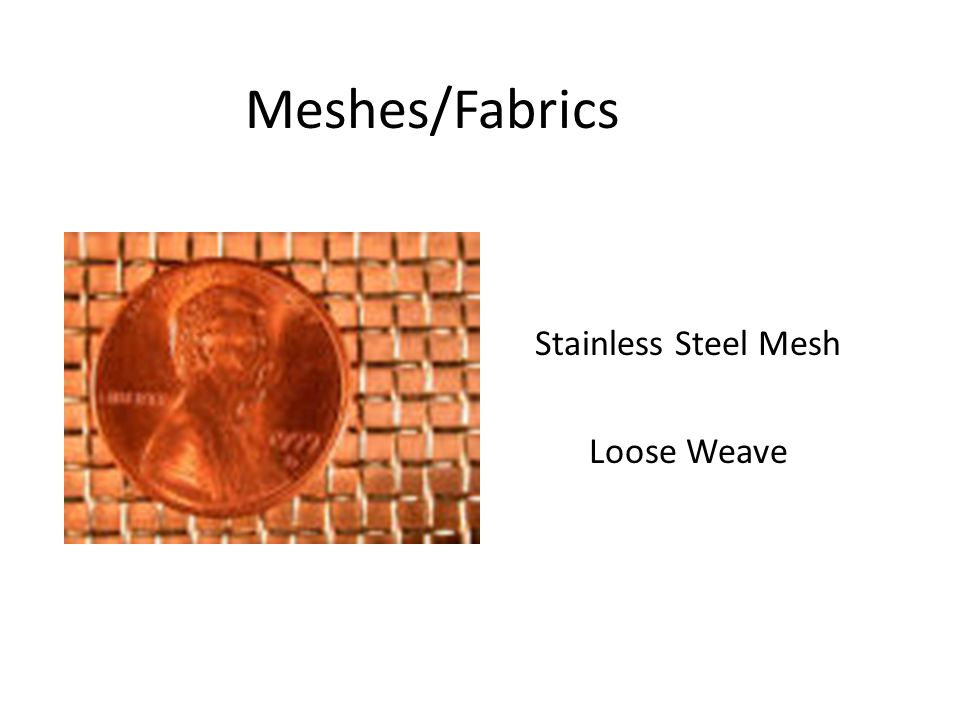 Meshes/Fabrics Stainless Steel Mesh Loose Weave