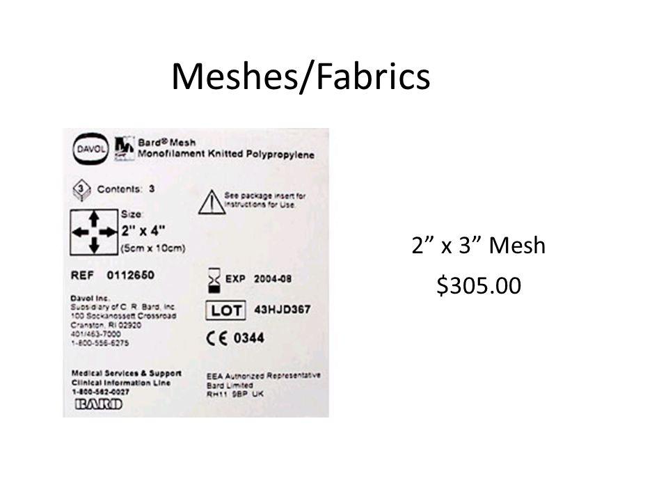 Meshes/Fabrics 2 x 3 Mesh $305.00