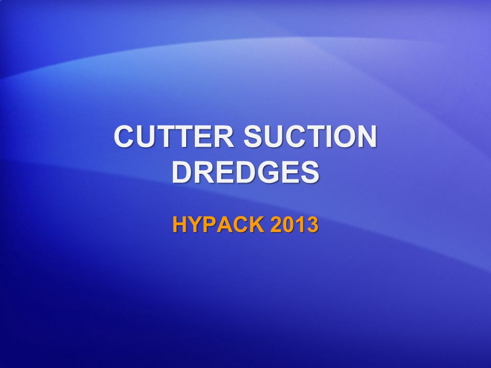 CUTTER SUCTION DREDGES