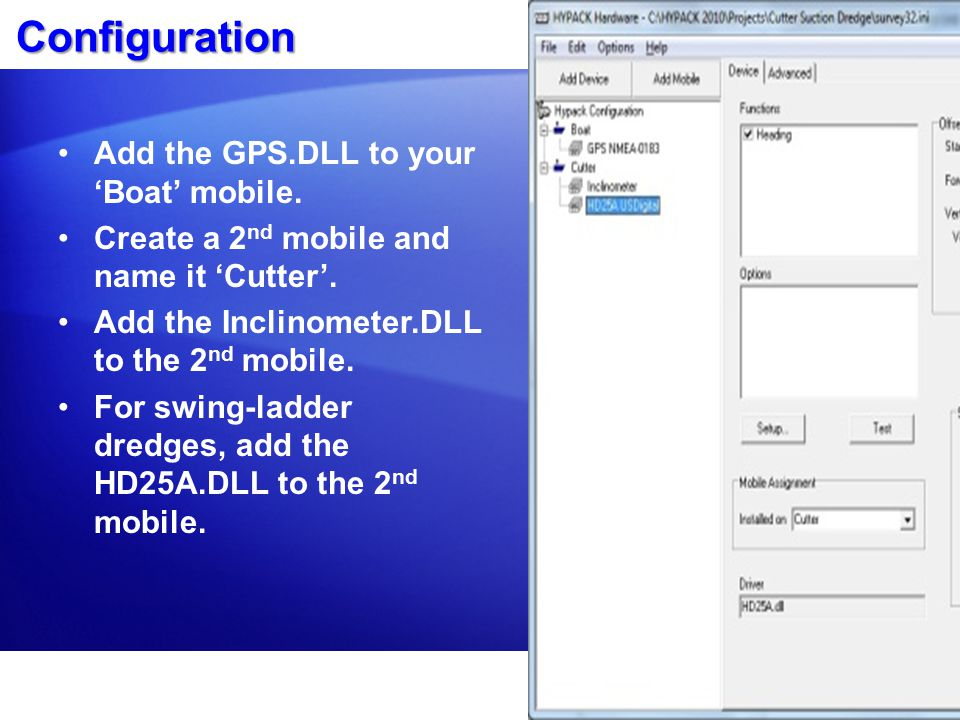 Configuration Add the GPS.DLL to your 'Boat' mobile.