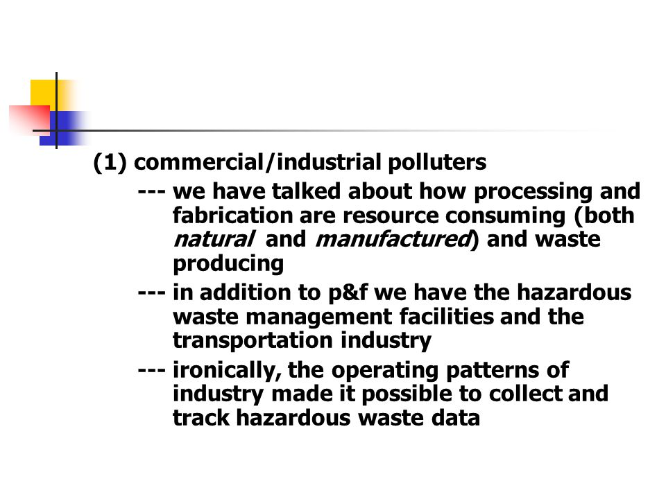 (1) commercial/industrial polluters