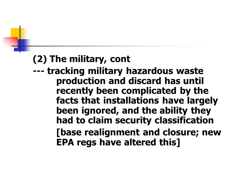 (2) The military, cont