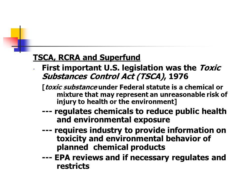 TSCA, RCRA and Superfund