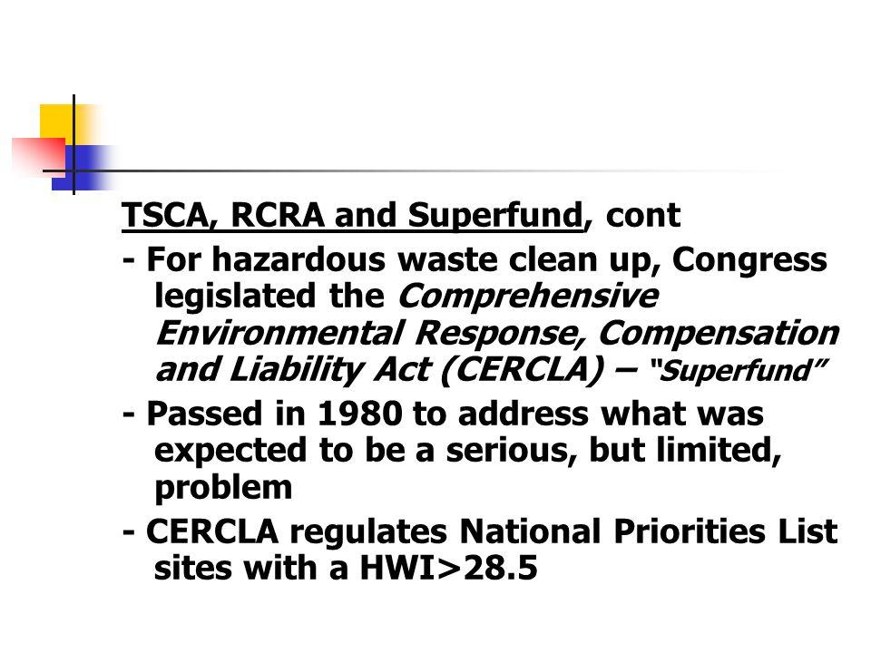 TSCA, RCRA and Superfund, cont