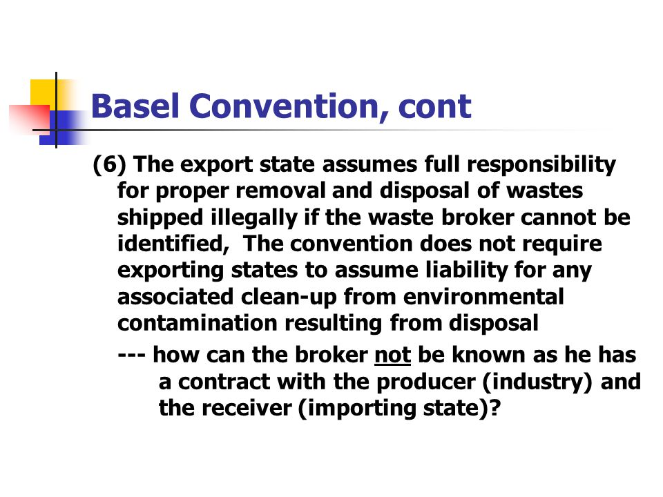 Basel Convention, cont