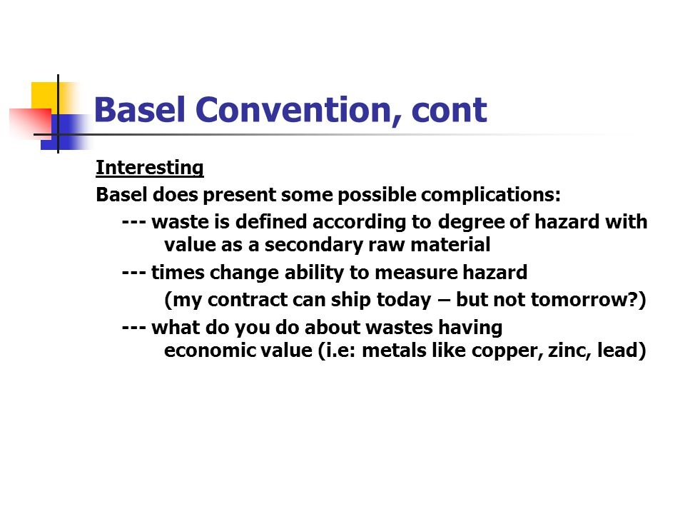 Basel Convention, cont Interesting