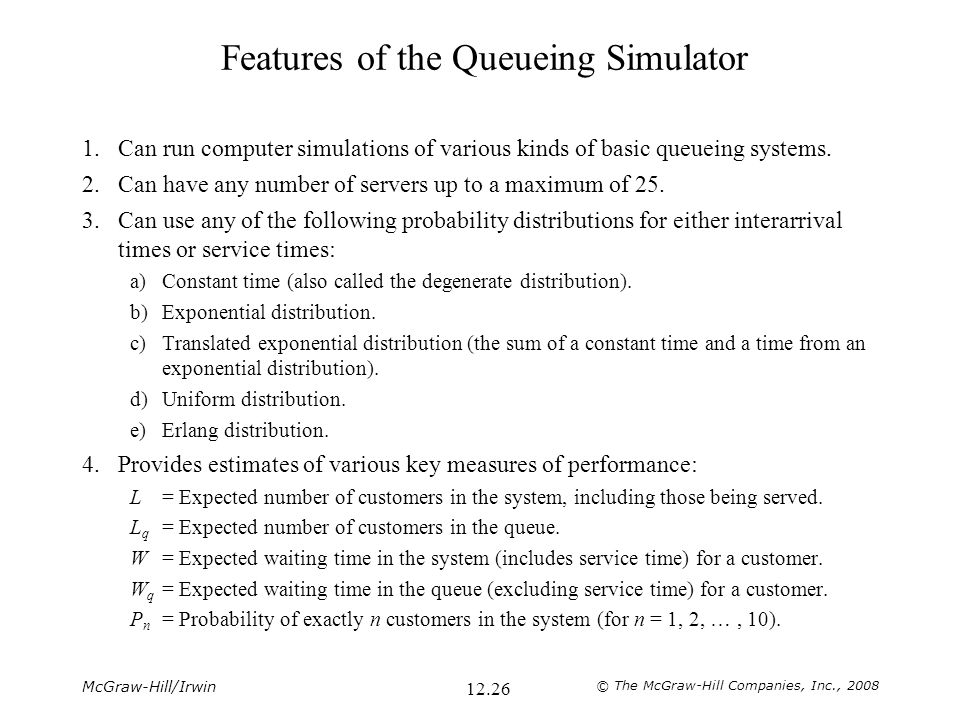 Features of the Queueing Simulator