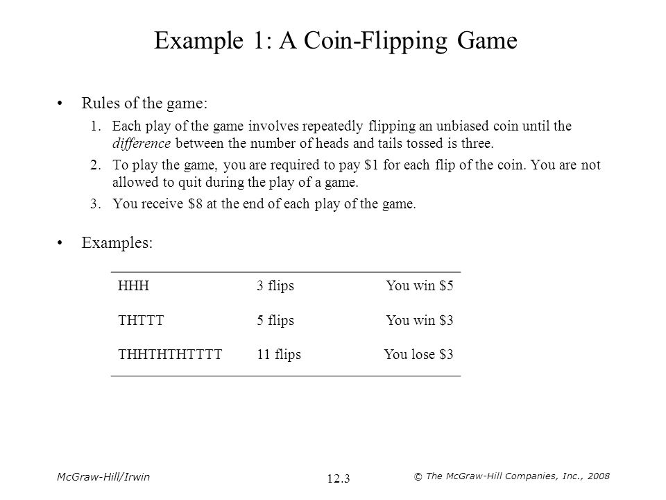 Example 1: A Coin-Flipping Game