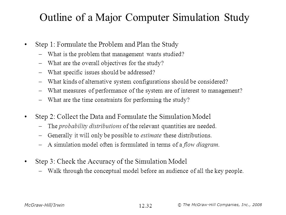 Outline of a Major Computer Simulation Study