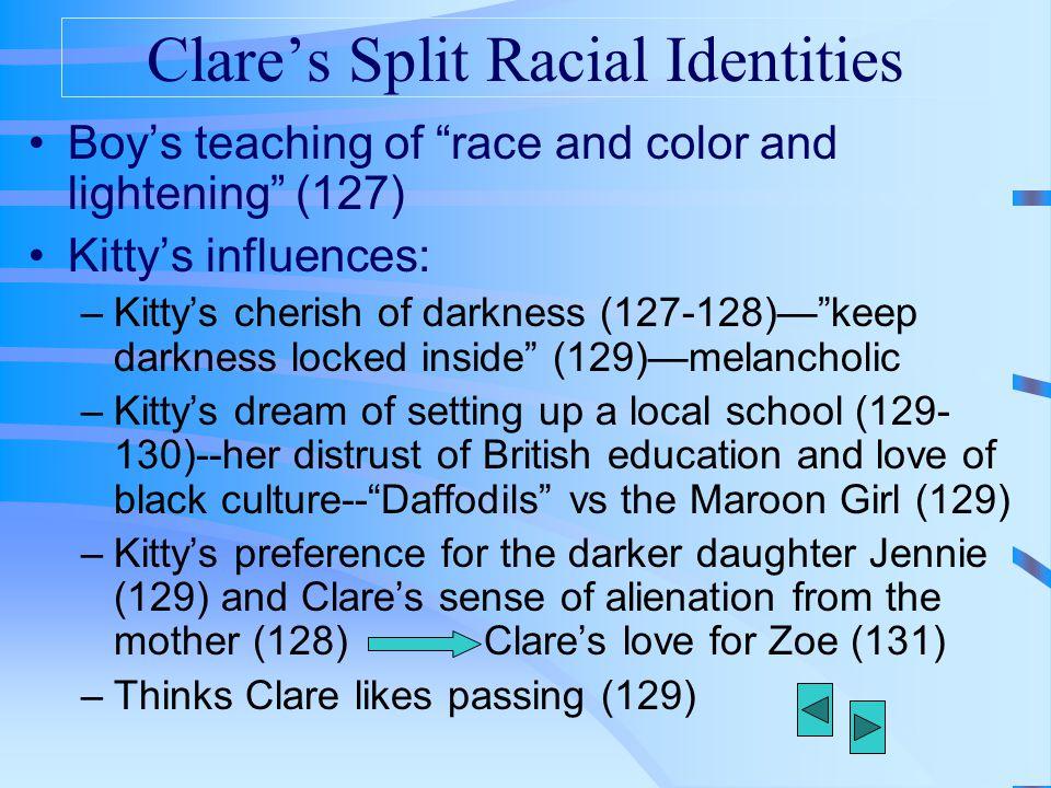 Clare's Split Racial Identities
