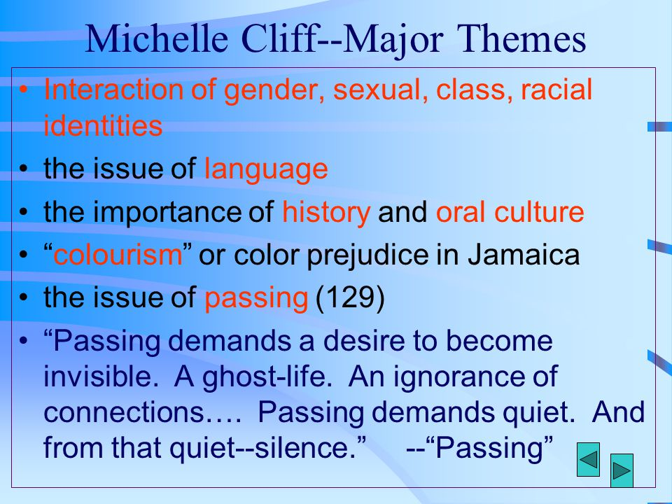Michelle Cliff--Major Themes