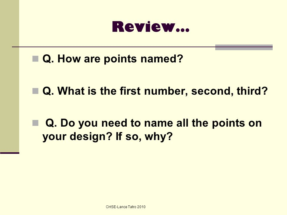 Review… Q. How are points named