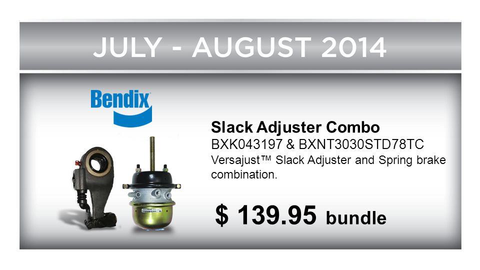 $ 139.95 bundle Slack Adjuster Combo BXK043197 & BXNT3030STD78TC