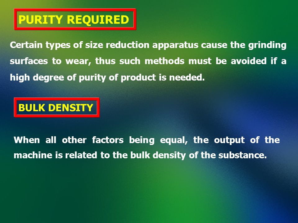 PURITY REQUIRED BULK DENSITY