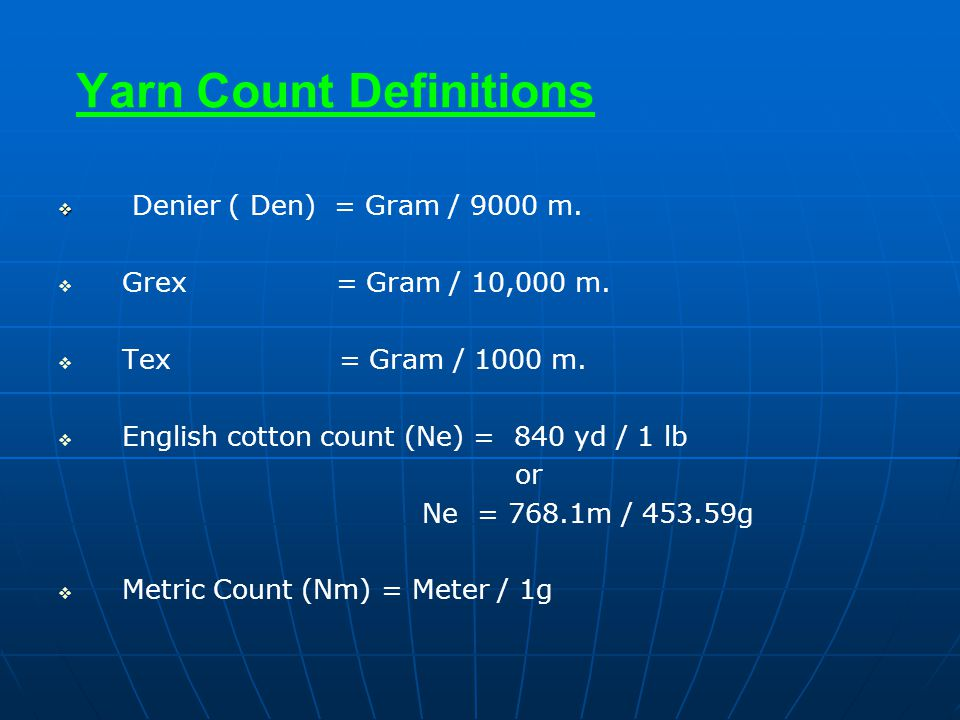 Yarn Count Definitions