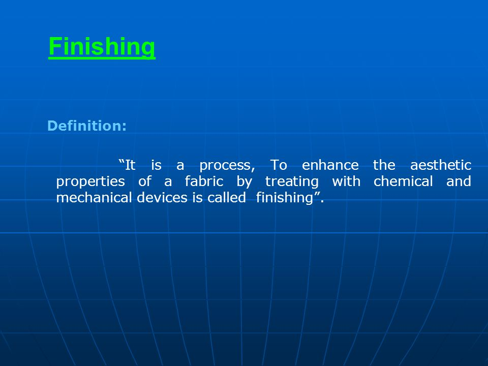 Finishing Definition: