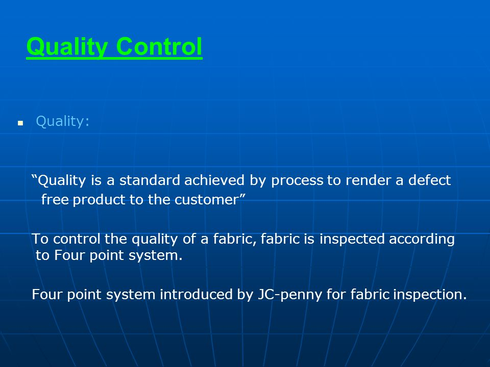 Quality Control Quality: