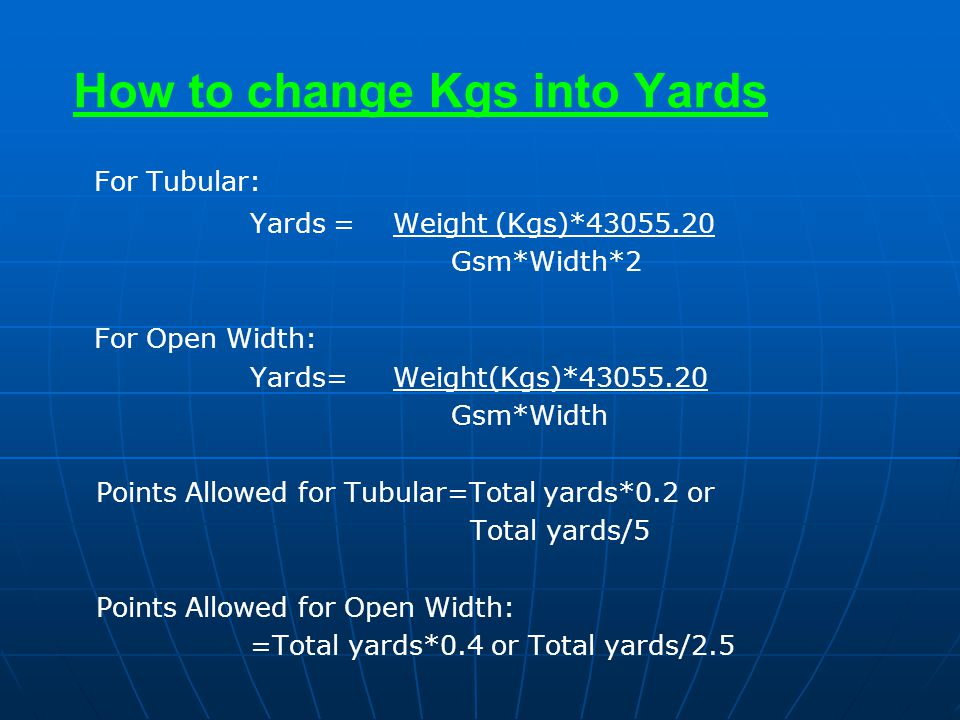 How to change Kgs into Yards
