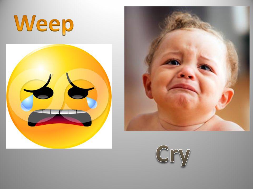 Weep Cry