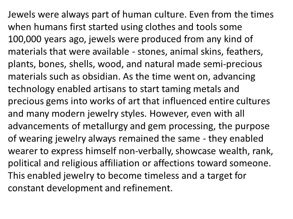 Jewels were always part of human culture