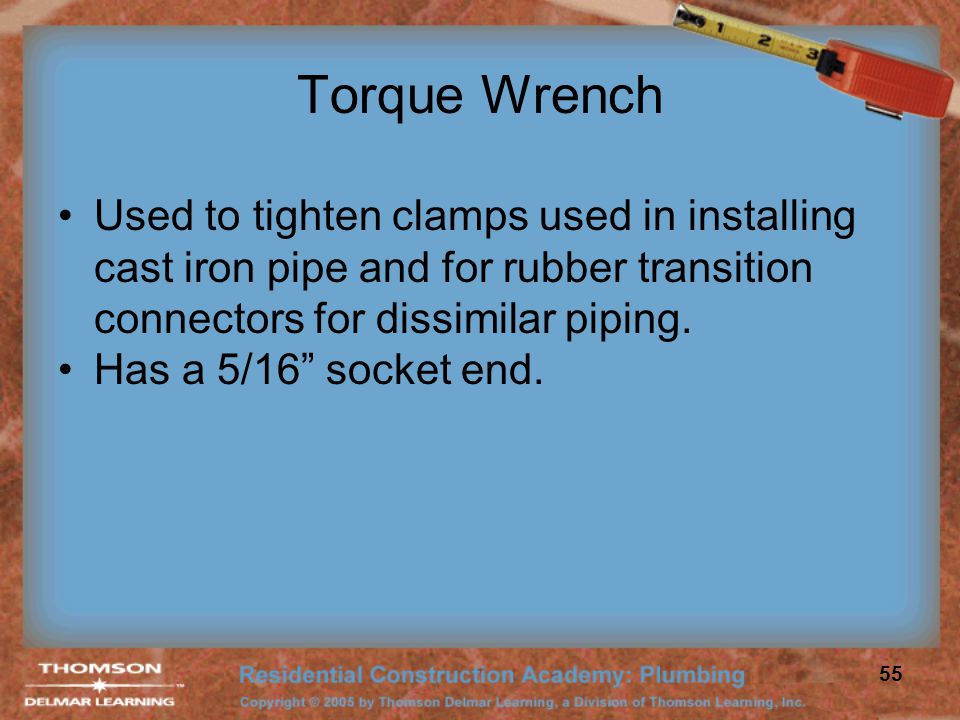 Torque Wrench Used to tighten clamps used in installing cast iron pipe and for rubber transition connectors for dissimilar piping.