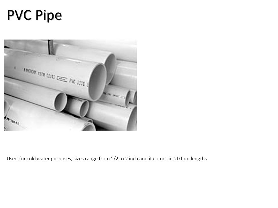 PVC Pipe Plumbing Tools And Supplies-PVC Pipe And Fittings Image: PVC_Pipe.jpg Height: 162 Width: 232.