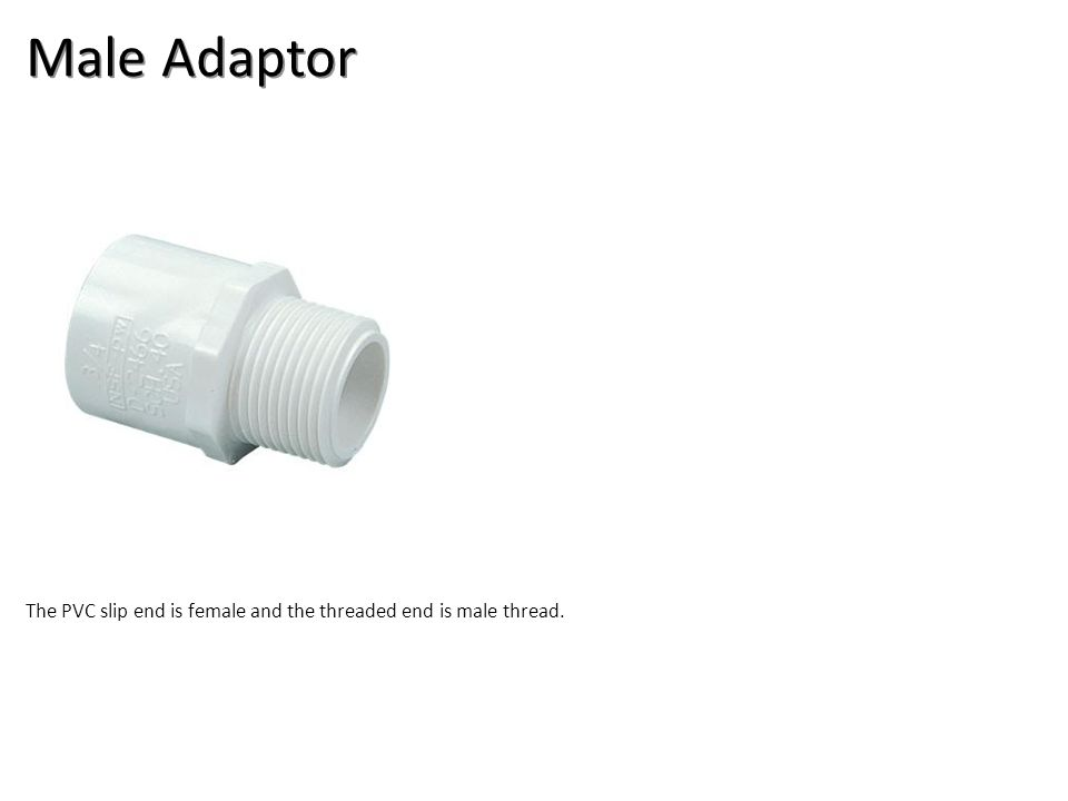 Male Adaptor Plumbing Tools And Supplies-PVC Pipe And Fittings Image: PVCMA.jpg Height: 192 Width: 192.