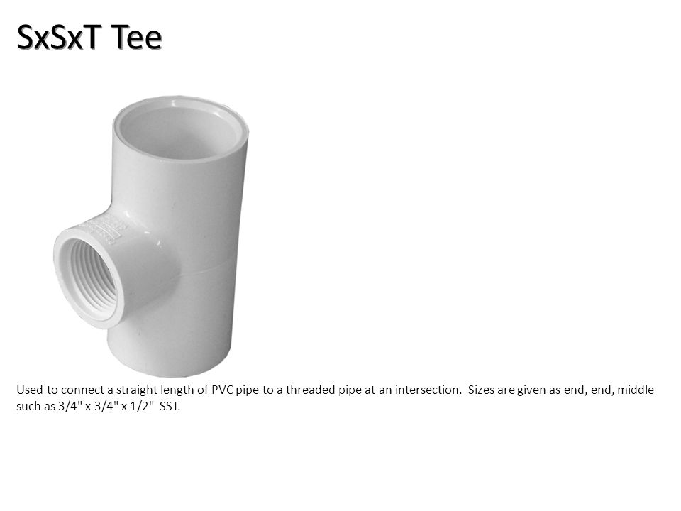SxSxT Tee Plumbing Tools And Supplies-PVC Pipe And Fittings Image: PVCST_Tee.jpg Height: 375 Width: 375.