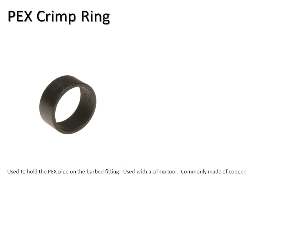PEX Crimp Ring Plumbing Tools And Supplies-PEX Pipe And Fittings Image: PEX Crimp Ring.jpg Height: 900 Width: 900.