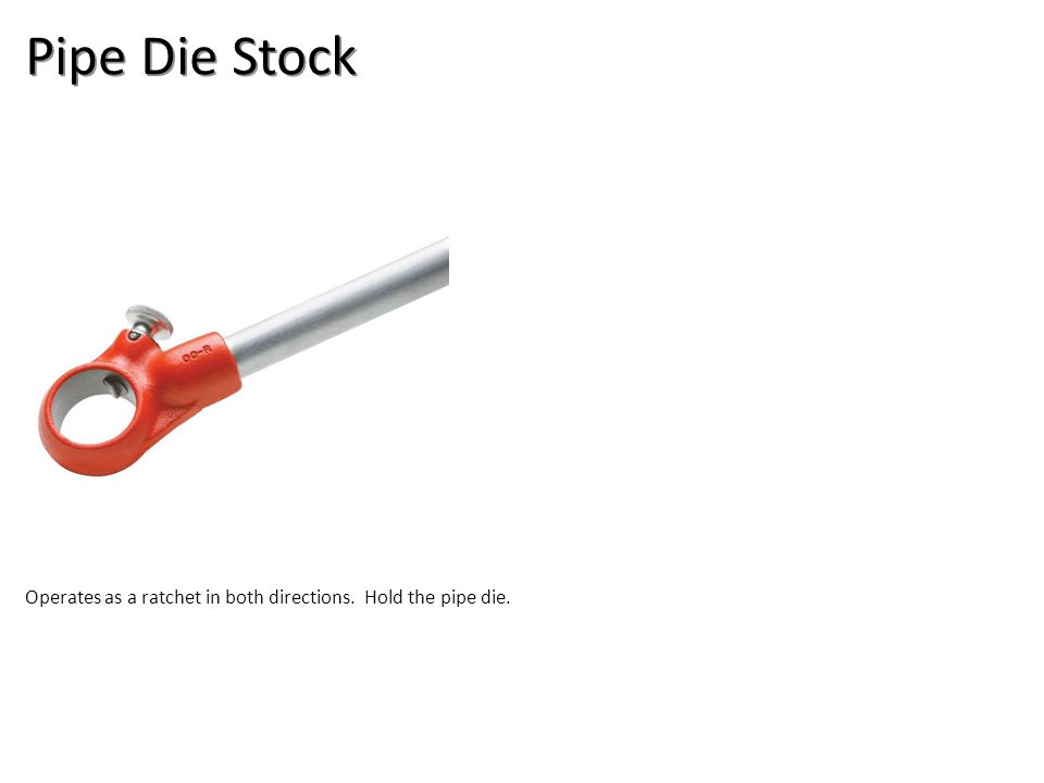 Pipe Die Stock Plumbing Tools And Supplies-Plumbing Tools and Supplies Image: Pipe Die Stock.jpg Height: 1000 Width: