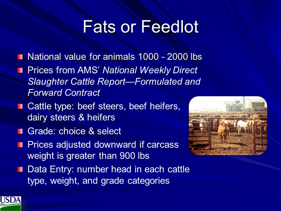 Fats or Feedlot National value for animals 1000 - 2000 lbs