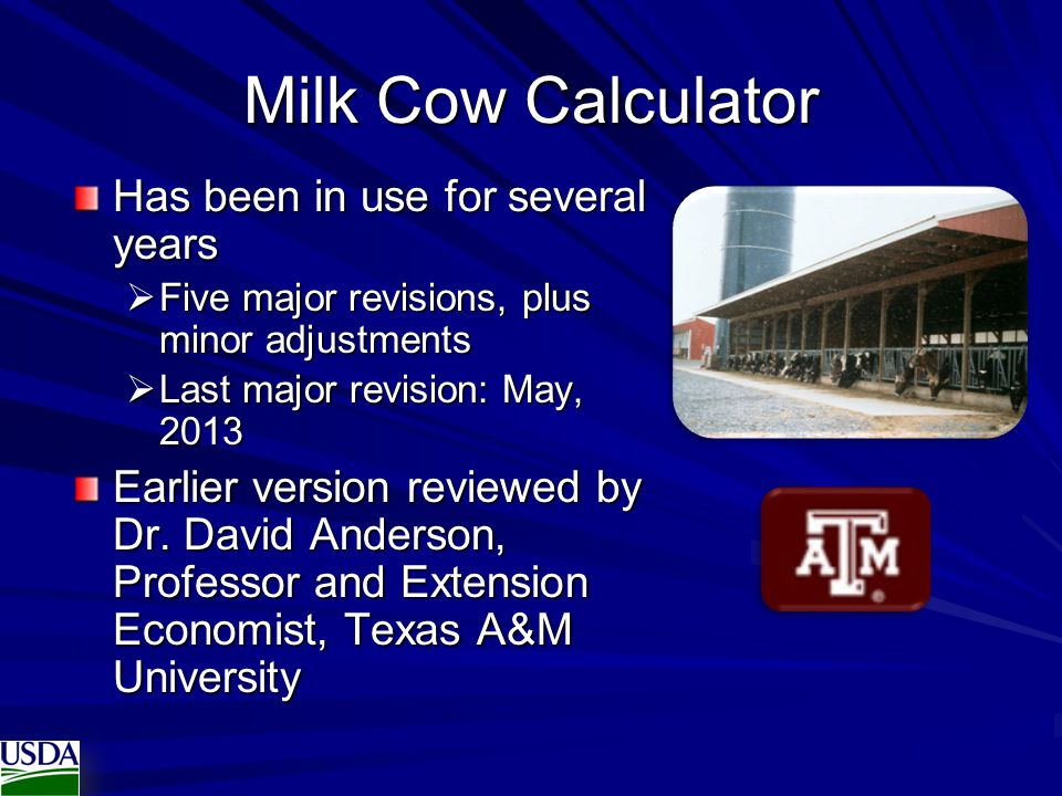 Milk Cow Calculator Has been in use for several years