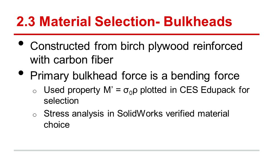 2.3 Material Selection- Bulkheads
