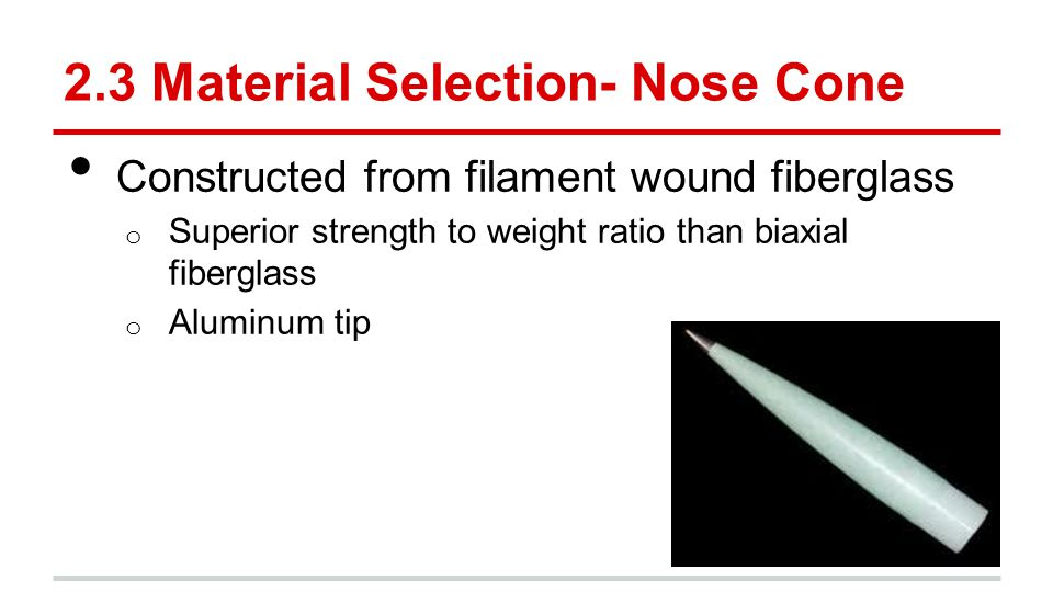 2.3 Material Selection- Nose Cone