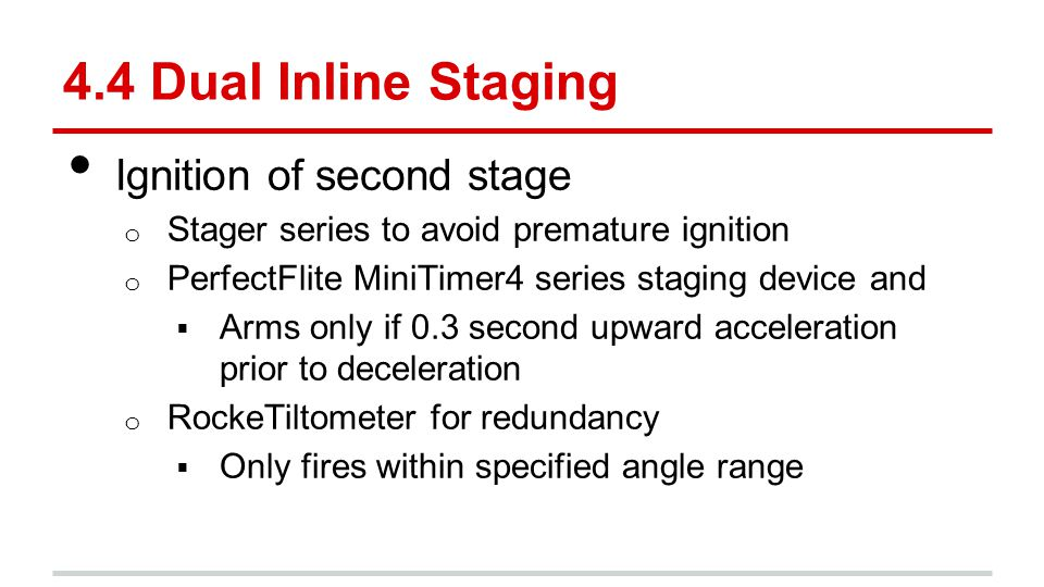 4.4 Dual Inline Staging Ignition of second stage