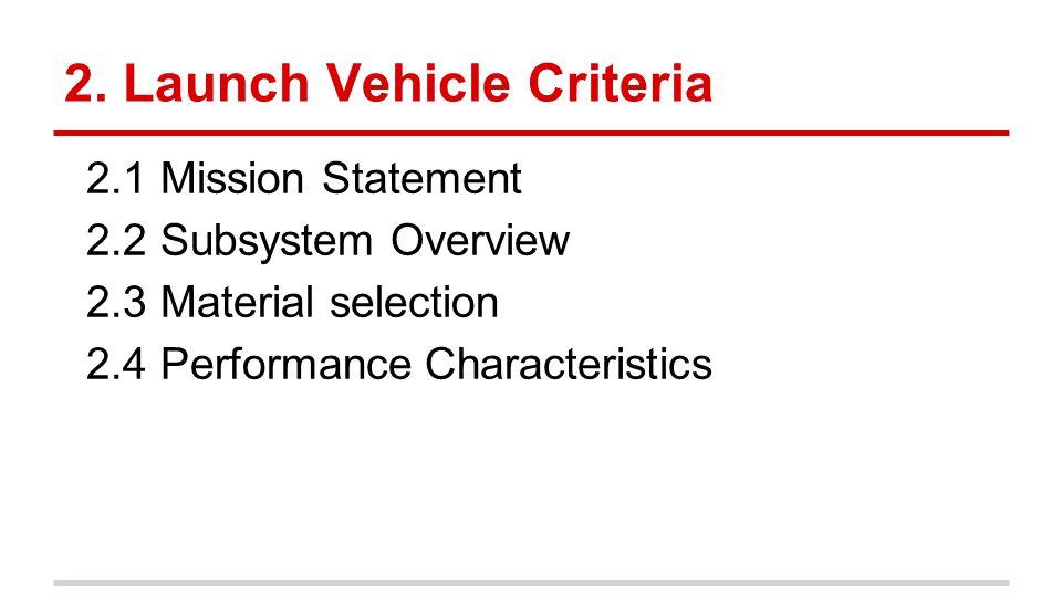 2. Launch Vehicle Criteria