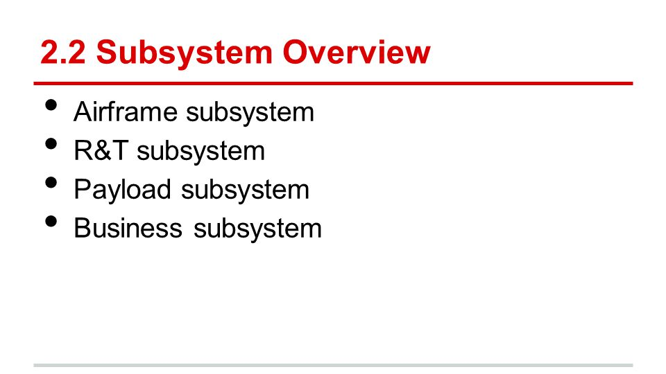 2.2 Subsystem Overview Airframe subsystem R&T subsystem