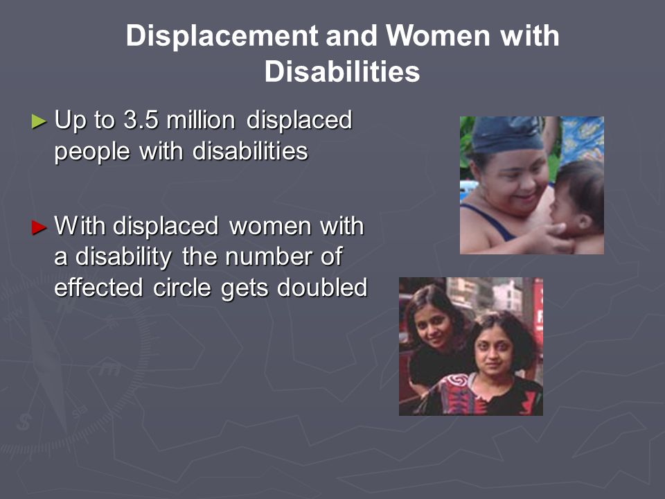 Displacement and Women with Disabilities