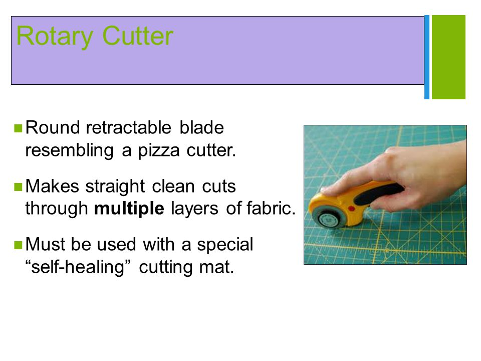 Rotary Cutter Round retractable blade resembling a pizza cutter.