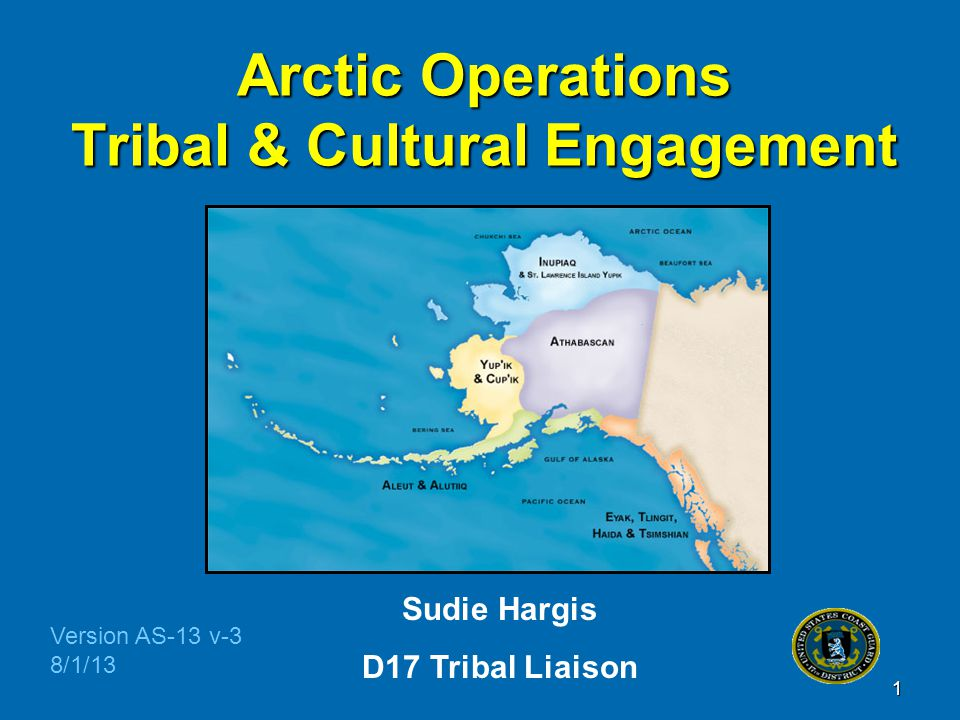 Arctic Operations Tribal & Cultural Engagement