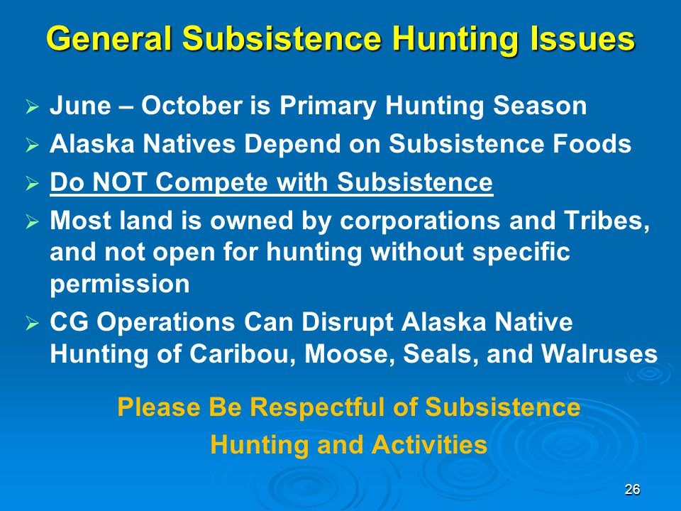 General Subsistence Hunting Issues