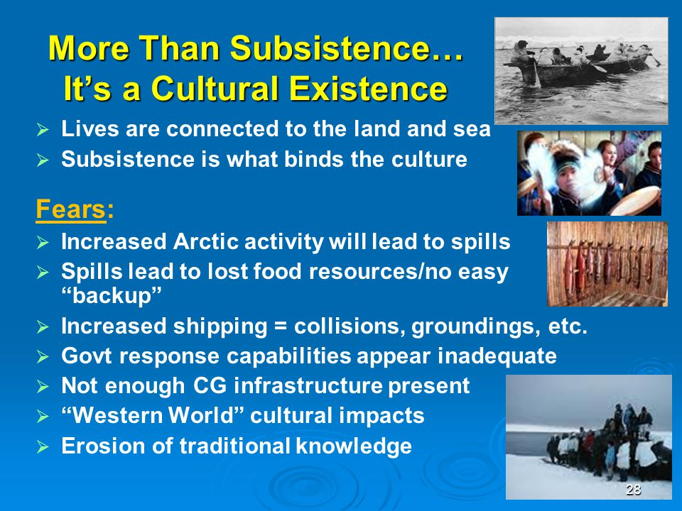 More Than Subsistence… It's a Cultural Existence