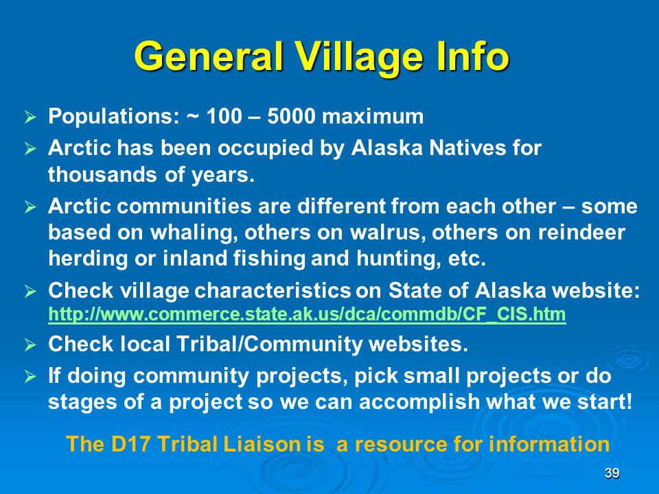 The D17 Tribal Liaison is a resource for information