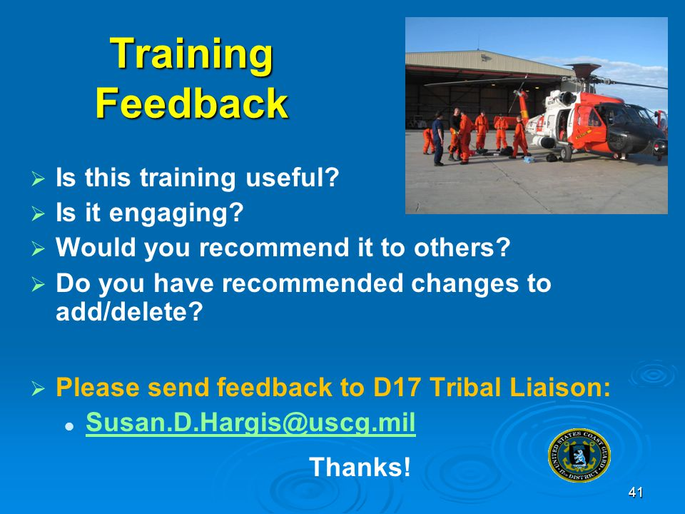 Training Feedback Is this training useful Is it engaging